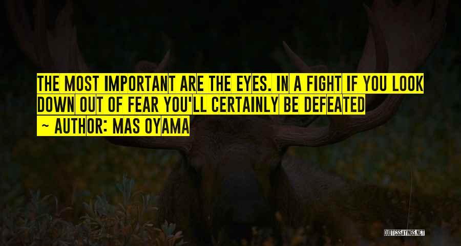 Mas Oyama Quotes 635658