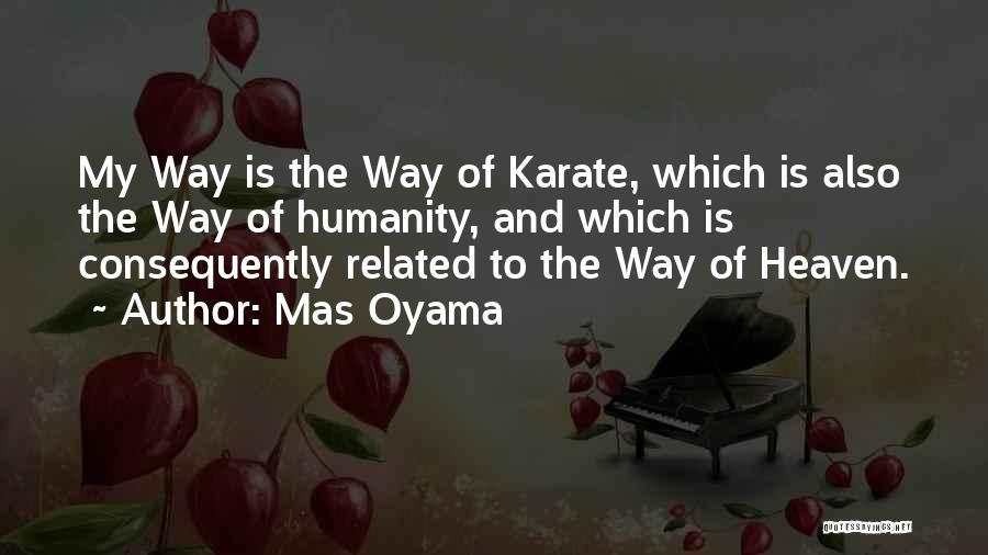 Mas Oyama Quotes 803739