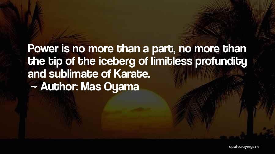 Mas Oyama Quotes 969621