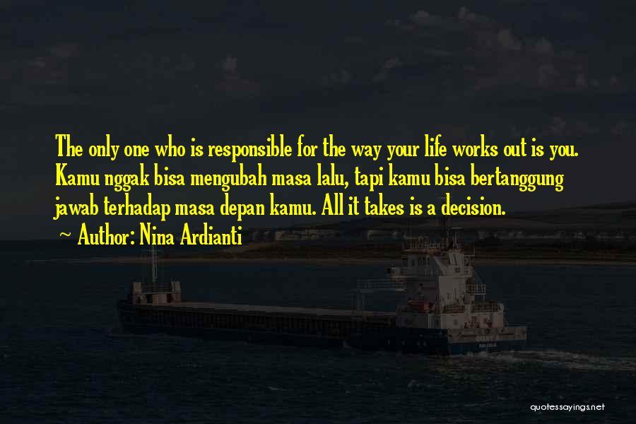 Masa Lalu Quotes By Nina Ardianti