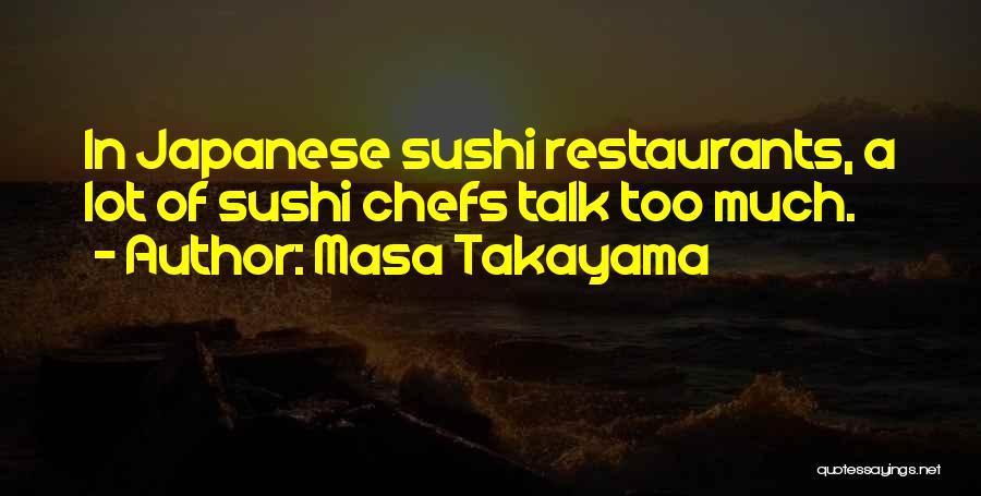 Masa Takayama Quotes 1037938
