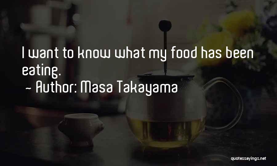 Masa Takayama Quotes 1323391