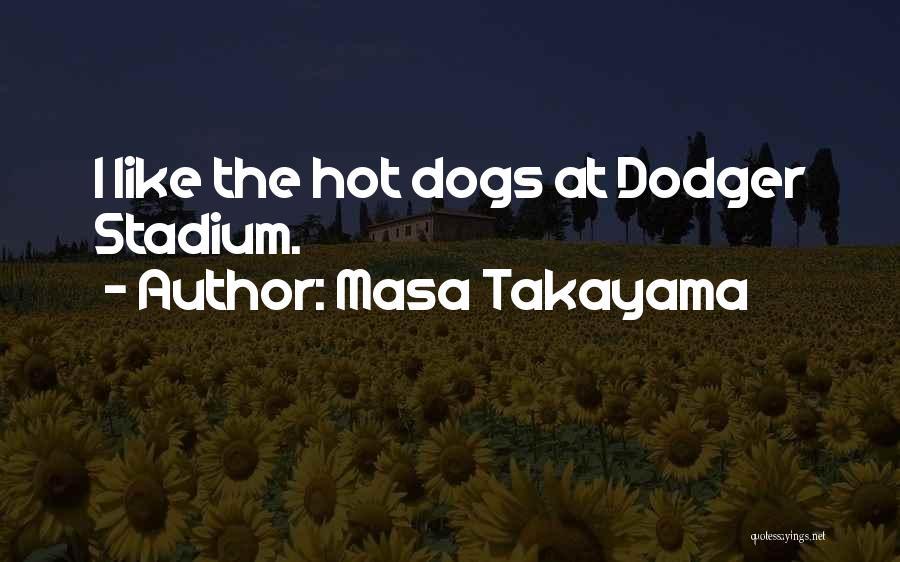 Masa Takayama Quotes 2133521