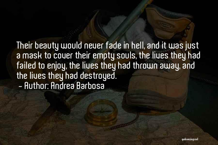 Mask Quotes By Andrea Barbosa