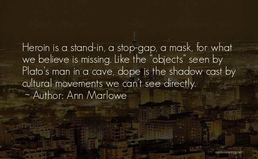 Mask Quotes By Ann Marlowe