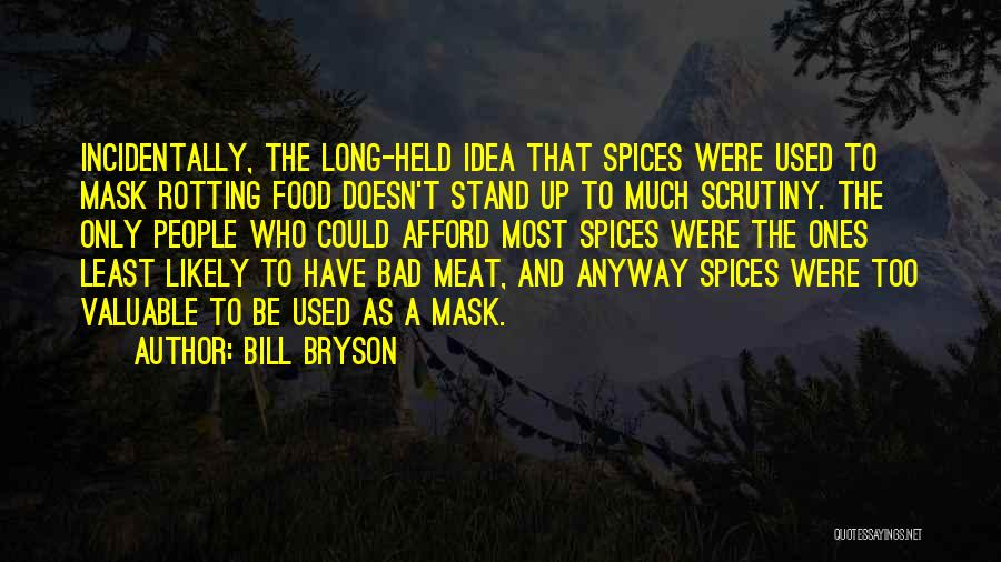Mask Quotes By Bill Bryson