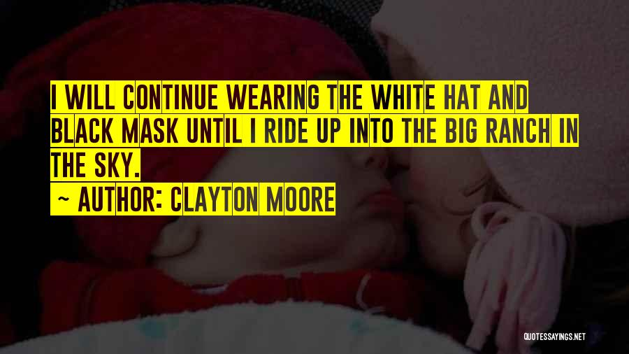 Mask Quotes By Clayton Moore