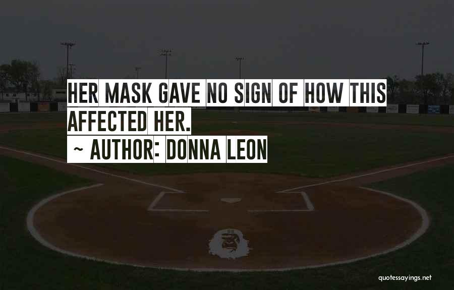 Mask Quotes By Donna Leon