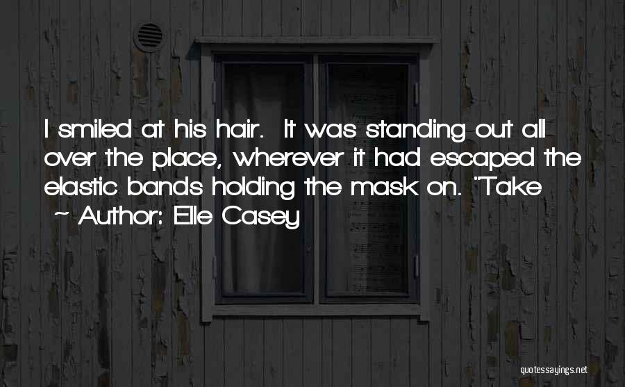 Mask Quotes By Elle Casey