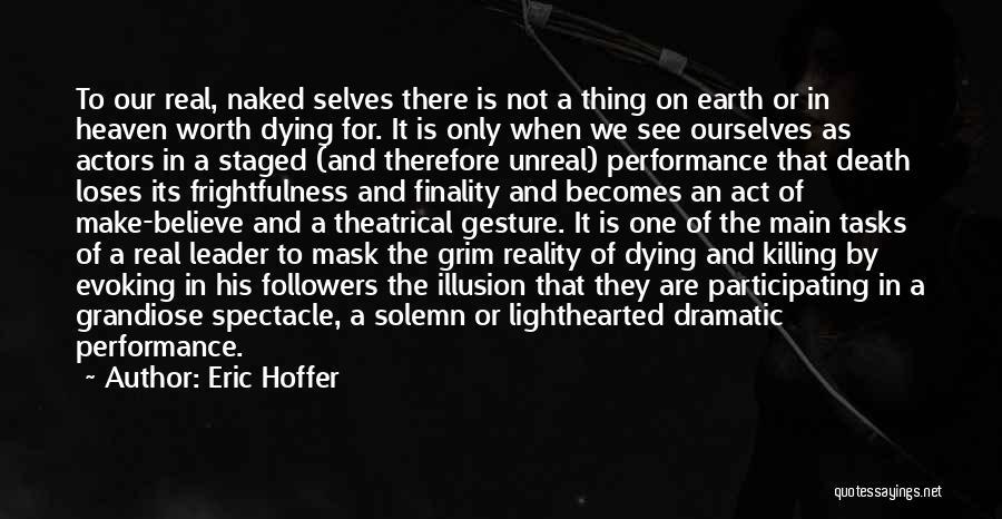 Mask Quotes By Eric Hoffer