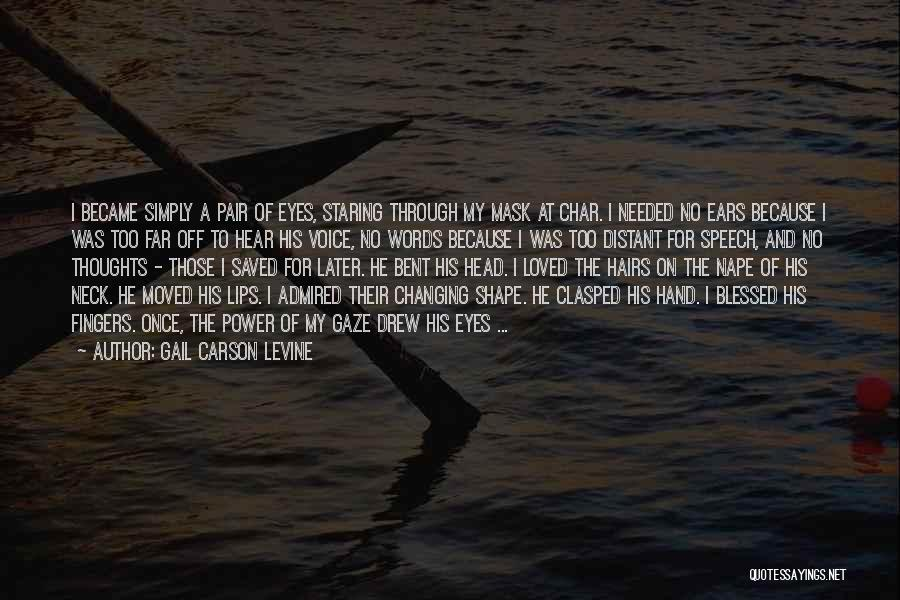 Mask Quotes By Gail Carson Levine