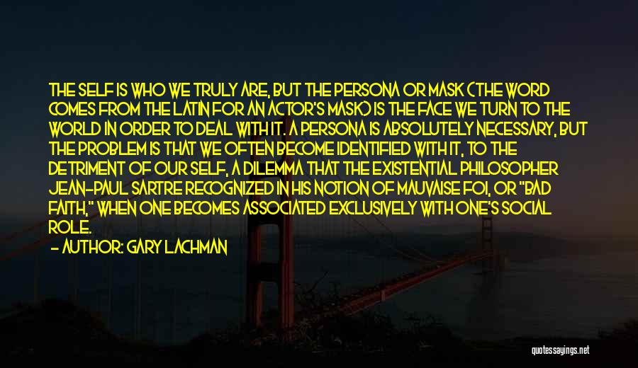 Mask Quotes By Gary Lachman