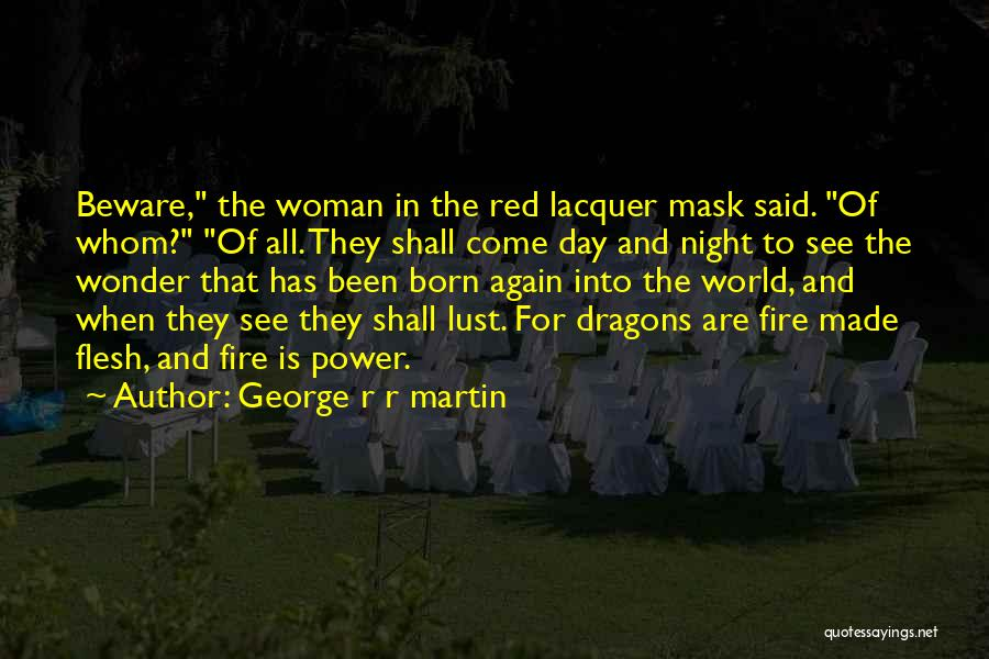 Mask Quotes By George R R Martin