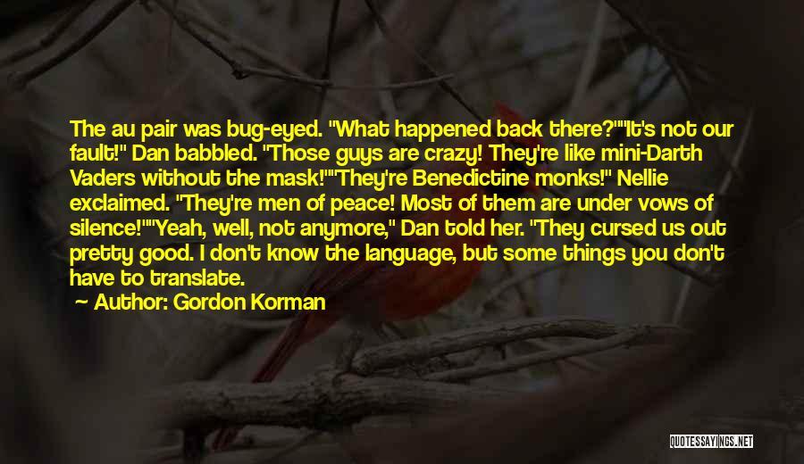 Mask Quotes By Gordon Korman