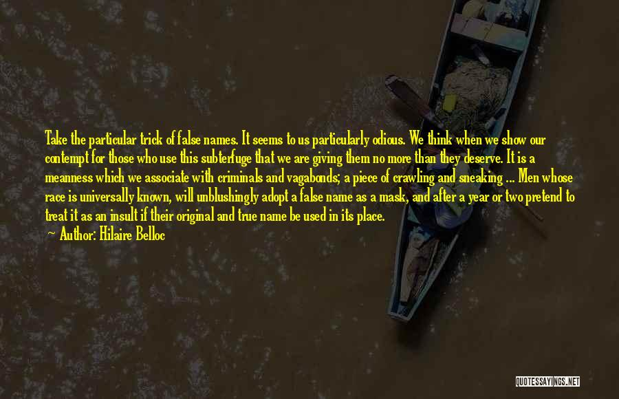 Mask Quotes By Hilaire Belloc