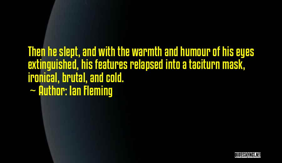Mask Quotes By Ian Fleming