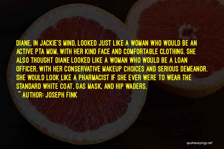 Mask Quotes By Joseph Fink