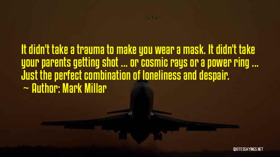 Mask Quotes By Mark Millar
