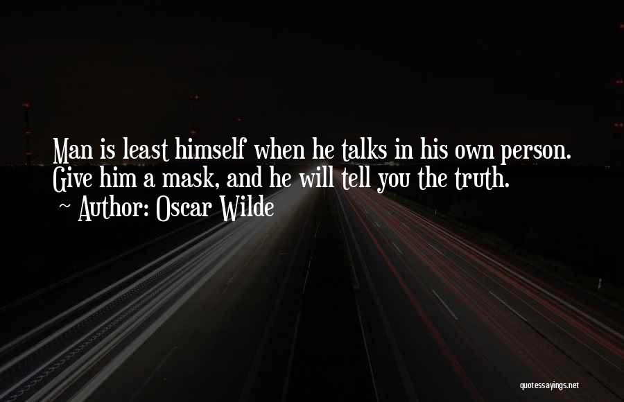 Mask Quotes By Oscar Wilde