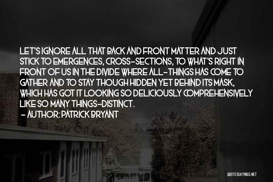 Mask Quotes By Patrick Bryant