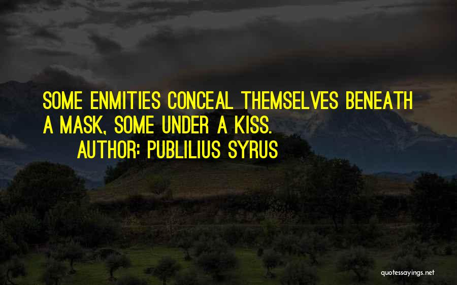 Mask Quotes By Publilius Syrus