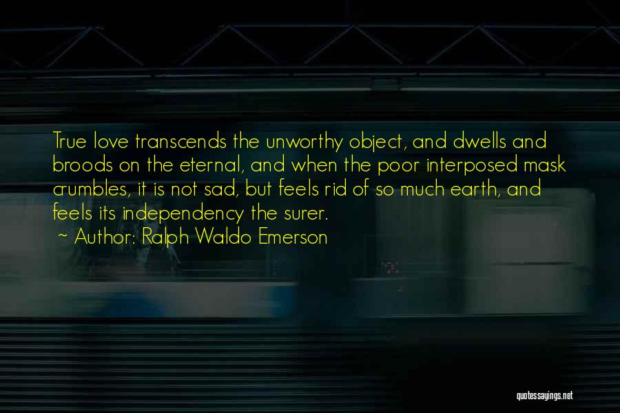 Mask Quotes By Ralph Waldo Emerson