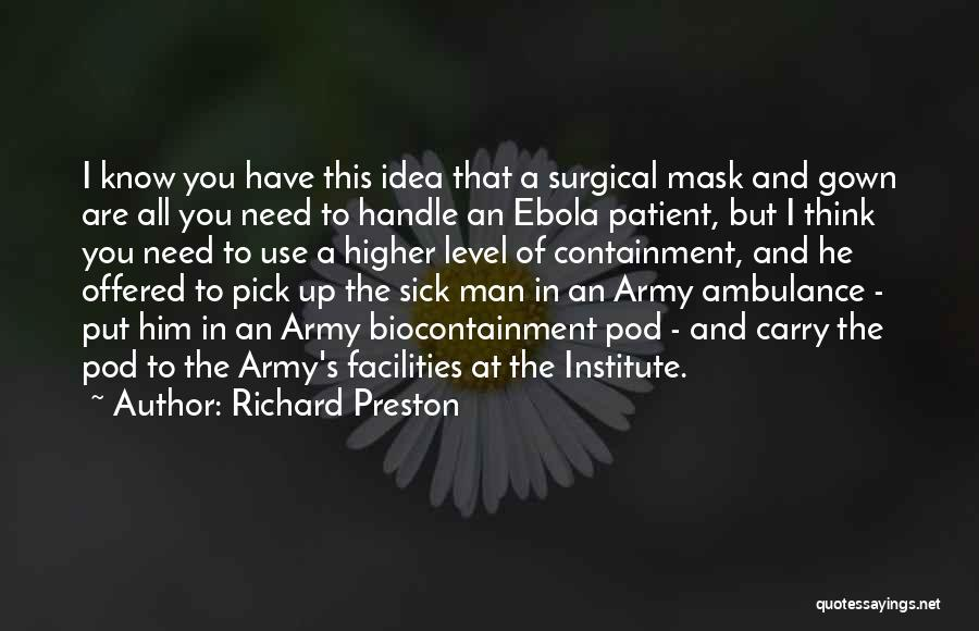 Mask Quotes By Richard Preston