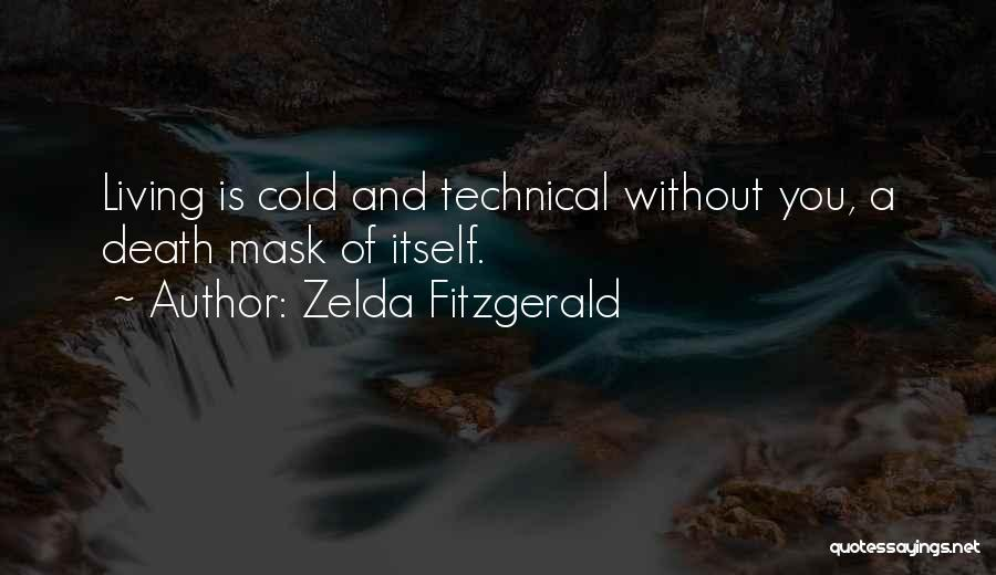 Mask Quotes By Zelda Fitzgerald