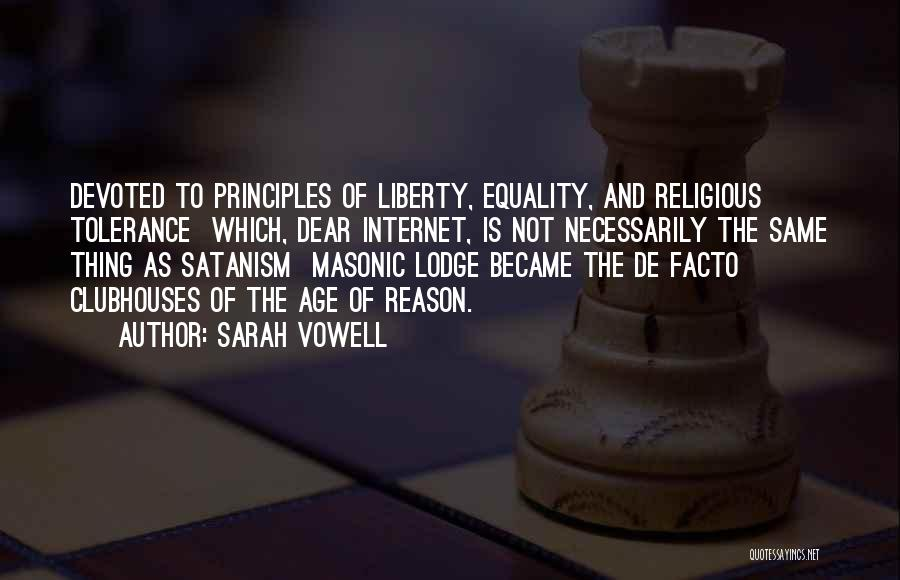 Masonic Lodge Quotes By Sarah Vowell