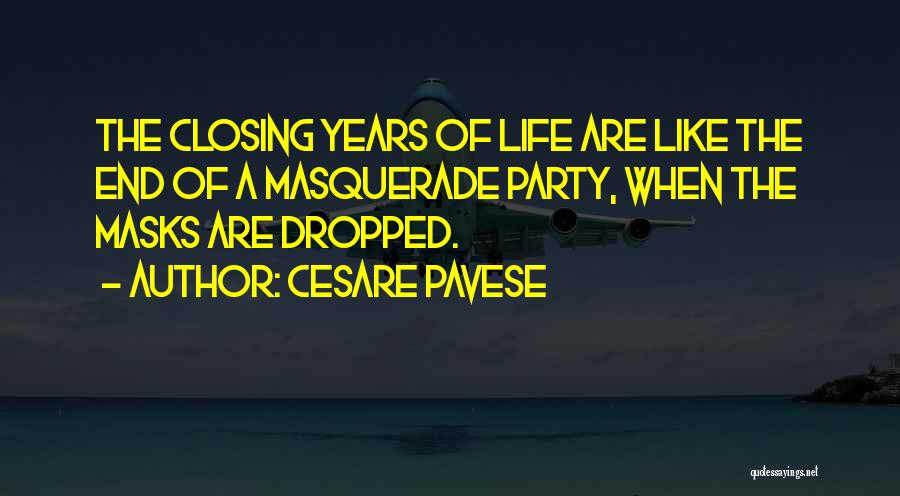 Masquerade Party Quotes By Cesare Pavese