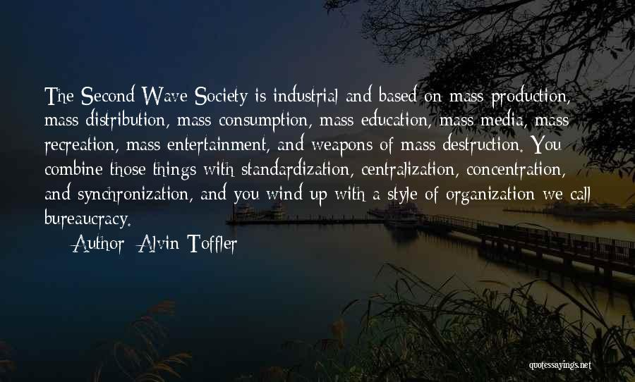 Mass Media And Society Quotes By Alvin Toffler