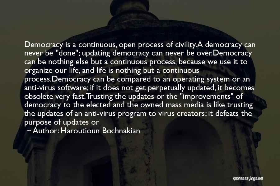 Mass Media And Society Quotes By Haroutioun Bochnakian