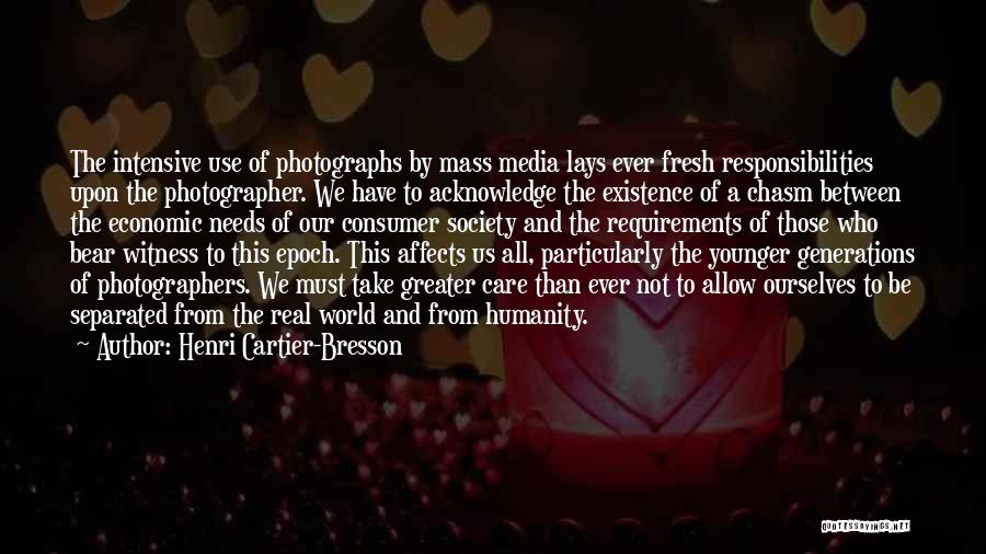 Mass Media And Society Quotes By Henri Cartier-Bresson