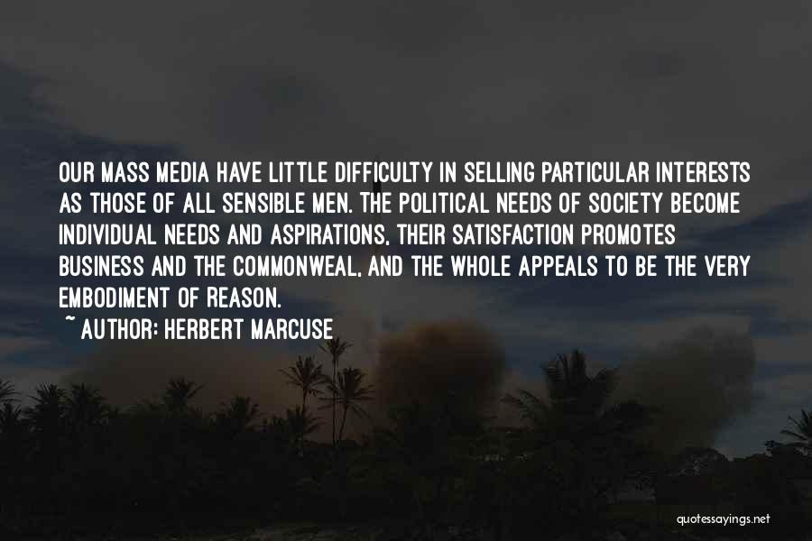 Mass Media And Society Quotes By Herbert Marcuse