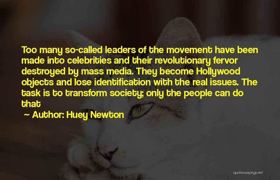 Mass Media And Society Quotes By Huey Newton