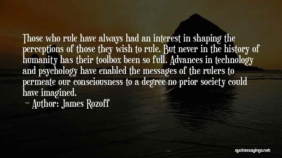 Mass Media And Society Quotes By James Rozoff