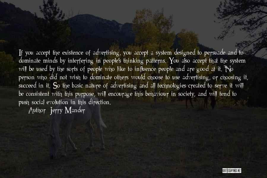 Mass Media And Society Quotes By Jerry Mander