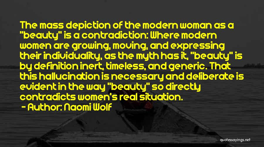 Mass Media And Society Quotes By Naomi Wolf