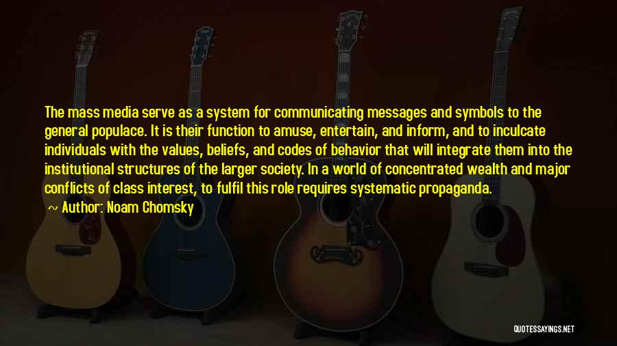 Mass Media And Society Quotes By Noam Chomsky