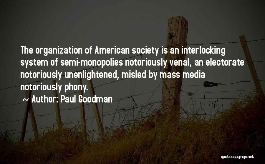 Mass Media And Society Quotes By Paul Goodman