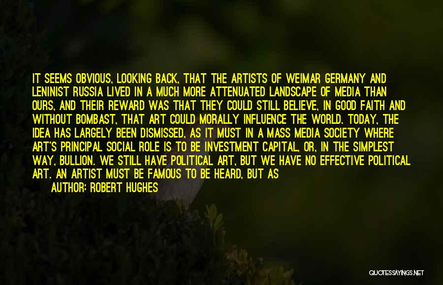 Mass Media And Society Quotes By Robert Hughes