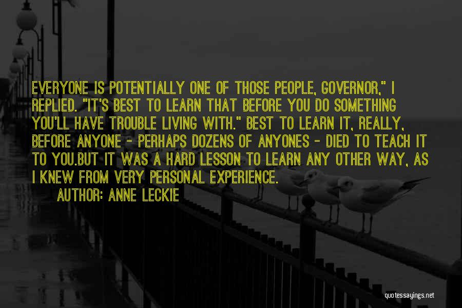 Massacre Quotes By Anne Leckie