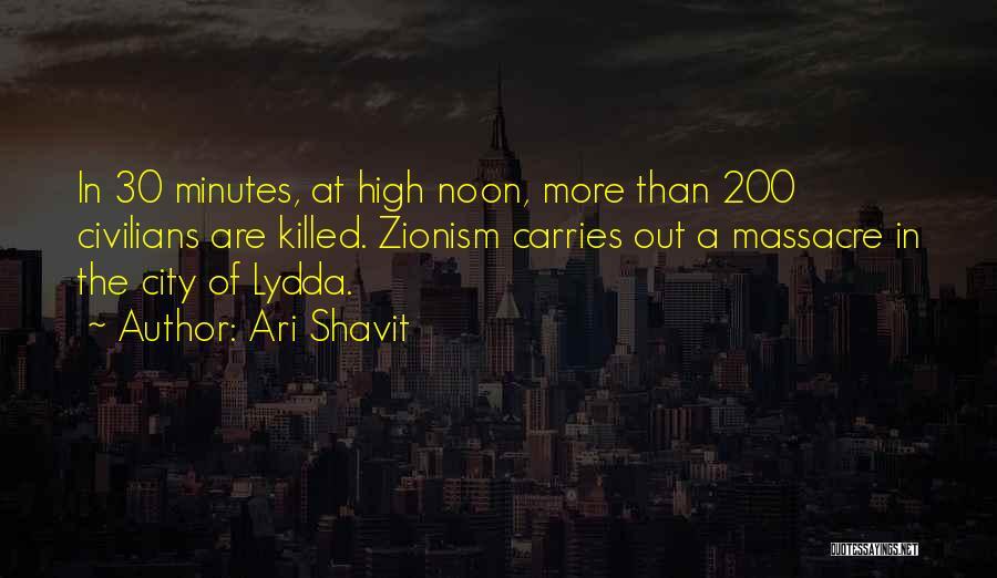 Massacre Quotes By Ari Shavit