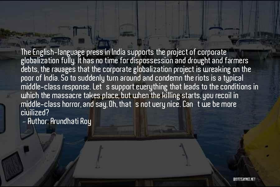 Massacre Quotes By Arundhati Roy
