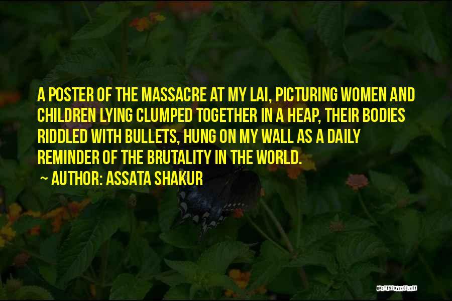 Massacre Quotes By Assata Shakur