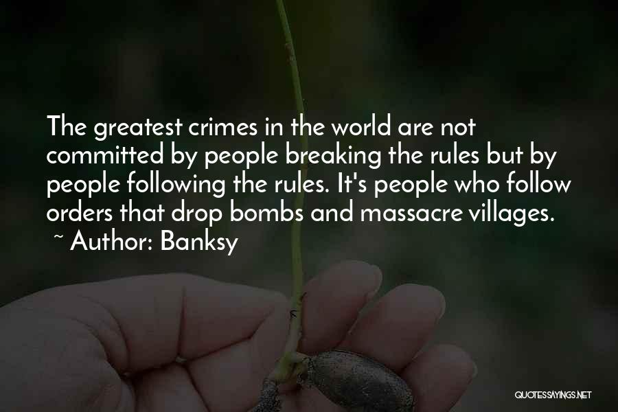 Massacre Quotes By Banksy