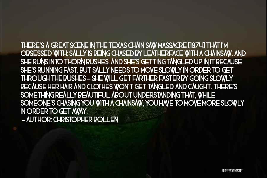 Massacre Quotes By Christopher Bollen