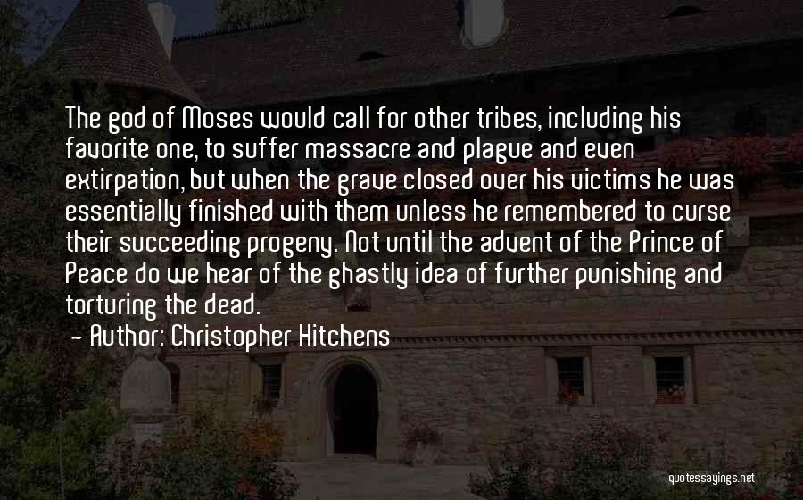 Massacre Quotes By Christopher Hitchens