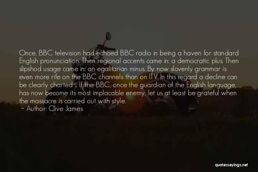Massacre Quotes By Clive James