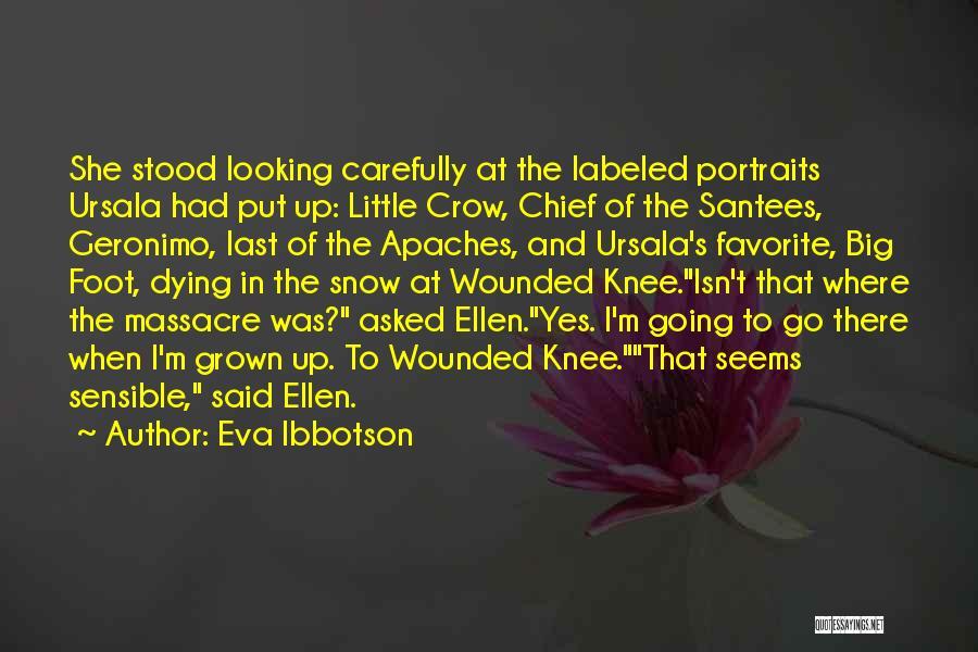 Massacre Quotes By Eva Ibbotson